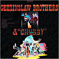Cover image of Geezinslaw Brothers And Chubby