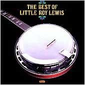 Cover image of The Best Of Little Roy Lewis