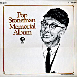 Cover image of Pop Stoneman Memorial Album