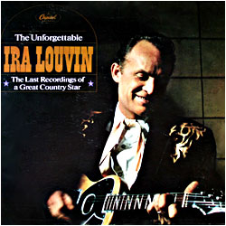 Cover image of The Unforgetable Ira Louvin