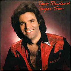 Cover image of Dave Rowland Sugar Free
