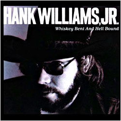 Cover image of Whiskey Bent And Hell Bound