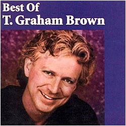 Cover image of Best Of T. Graham Brown