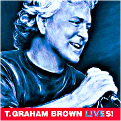 Cover image of T. Graham Brown Lives