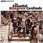 Cover image of The Essential Bluegrass Cardinals