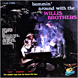 Cover image of Bummin' Around With The Willis Brothers