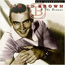 Cover image of The Essential Jim Ed Brown
