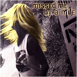 Cover image of Missed Me By A Mile