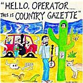 Cover image of Hello Operator This Is Country Gazette
