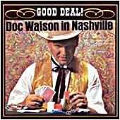 Cover image of Good Deal - Doc Watson In Nashville