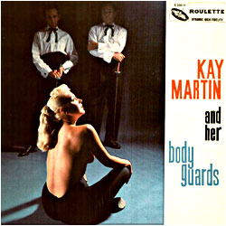 Cover image of Kay Martin And Her Body Guards