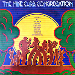 Cover image of The Mike Curb Congregation