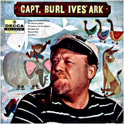 Cover image of Capt. Burl Ives' Ark
