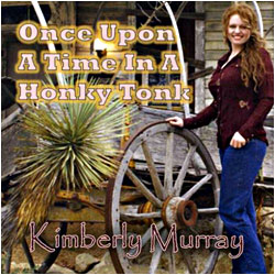 Cover image of Once Upon A Time In A Honky Tonk