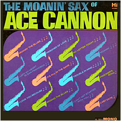 Cover image of The Moanin' Sax Of Ace Cannon
