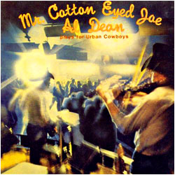 Cover image of Mr. Cotton Eyed Joe Plays For Urban Cowboys