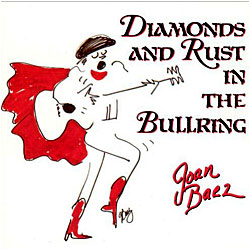 Cover image of Diamonds And Rust In The Bullring