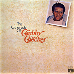 Cover image of The Other Side Of Chubby Checker