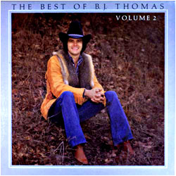 Cover image of The Best Of B.J. Thomas 2