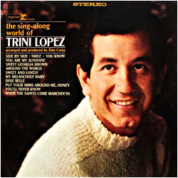 Cover image of The Sing Along World Of Trini Lopez