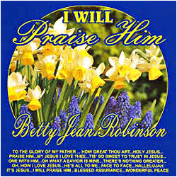 Cover image of I Will Praise Him