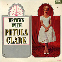 Cover image of Uptown With Petula Clark