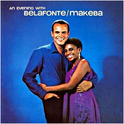 Cover image of An Evening With Belafonte / Makeba
