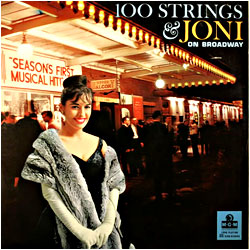 Cover image of 100 Strings And Joni On Broadway