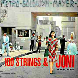 Cover image of 100 Strings And Joni In Hollywood