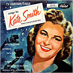 Cover image of TV Curtain Calls Songs By Kate Smith
