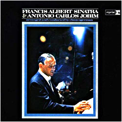 Cover image of Francis Albert Sinatra And Antonio Carlos Jobim