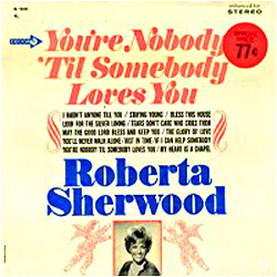 Cover image of You're Nobody 'Til Somebody Loves You