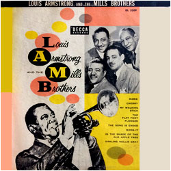 Cover image of Louis Armstrong And The Mills Brothers