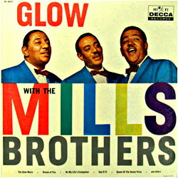 Cover image of Glow With The Mills Brothers