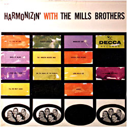 Cover image of Harmonizin' With The Mills Brothers