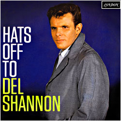Cover image of Hats Off To Del Shannon