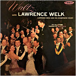 Cover image of Waltz With Lawrence Welk