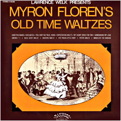 Cover image of Presents Myron Floren's Old Time Waltzes