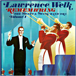 Cover image of Remembering The Sweet And Swing Band Era